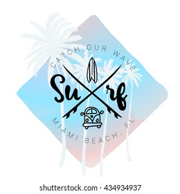 Vintage watercolor summer surf print with typography Surf, surfboard and lettering Miami beach, Florida. Catch your wave. Tropical vector design, fashion print, T-shirt design.