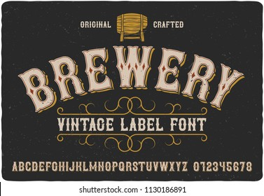 Vintage western label font named Brewery. Good typeface for any retro design like poster, t-shirt, label, logo etc.