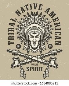 Vintage wild west monochrome label with native american indian chief head in feathers headdress and crossed smoking pipes isolated vector illustration