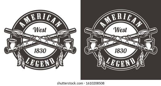 Vintage wild west round badge with crossed indian smoking pipes isolated vector illustration