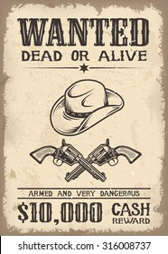 Vintage wild west wanted poster with old paper texture background