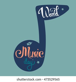 Vintage World Music Day Lettering for Banner and Badge. Sticker, Poster, Card Design Template. Vector