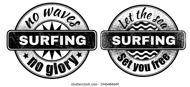 Vintage-style prints with inscriptions: no waves, no glory. And lettering: let the seaset you free. The prints are dedicated to the topic of surfing and sports. all fonts with a free license