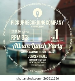 Vinyl cover or label design using as layout for concert poster of an album launch party