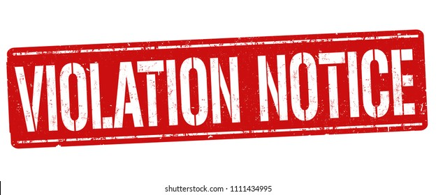Violation notice grunge rubber stamp on white background, vector illustration