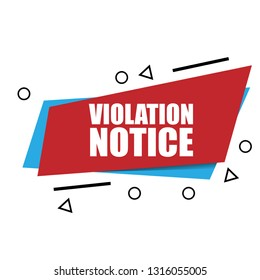 violation notice sign,label. violation notice speech bubble. violation notice tag, sign,banner