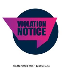 violation notice sign,label. violation notice speech bubble. violation notice tag, sign,banner
