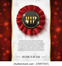 VIP background with realistic, red, fabric award ribbon. Vector illustration.