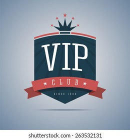 Vip club sign with ribbon, crown and stars. Vector illustration.