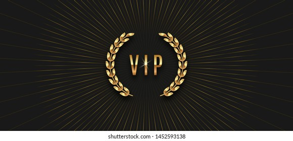 Vip golden label with laurel wreath and sunburst rays on a black background. Premium design. Luxury template design. Vector illustration.