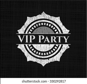 VIP Party written with chalkboard texture