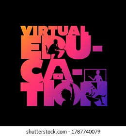 Virtual education concept typographic design vector. Silhouette students watching lesson, boy raises hand in the lesson and the teacher explains the lesson in laptop.
