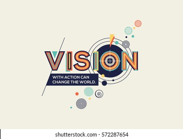 Vision concept in modern typography. Vision quote in geometrical style. Concept of vision for website banner, magazine, wall graphics, typographic poster, flyer template and catalogue design.