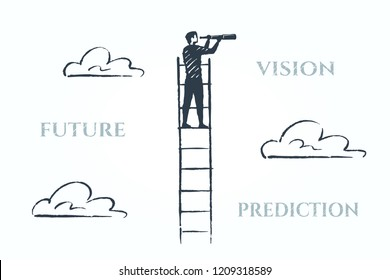 Vision, future, prediction business concept art sketch. A man stands on the ladder and looks into the distance through a telescope. Vector hand drawn illustration.