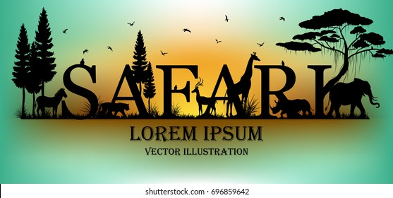 Visual drawing of safari text design and silhouette of animal in Africa landscape with wildlife and aurora background for vector illustration
