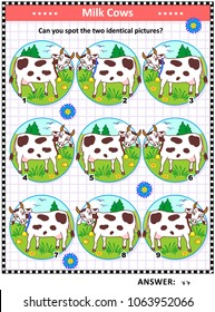 Visual logic puzzle with spotted milk cows: Can you find the two identical pictures? Answer included.