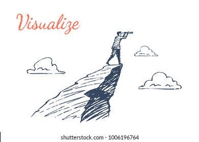 Visualize. A man stands on top of a mountain and looks into a telescope. Vector business concept illustration, hand drawn sketch.