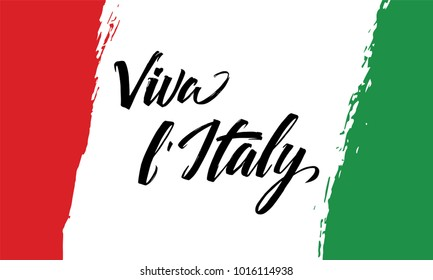 Viva Italy letter. Background of the national flag of Italy. Republic of Italy
