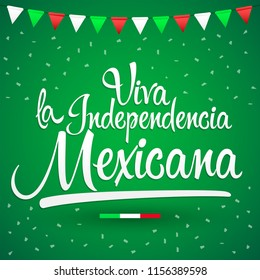 Viva la independencia Mexicana, Long live Mexican independence spanish text, Mexico theme patriotic celebration vector lettering.