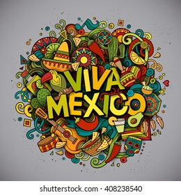 Viva Mexico colorful festive background. Cartoon vector hand drawn Doodle illustration. Multicolored bright detailed design with objects and symbols. All objects are separated