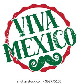 Viva Mexico grunge stamp with mustache. EPS 10 vector