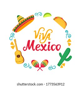 Viva Mexico hand drawn lettering. Frame with sombrero, maracas, cactus, tacos. Independence Day
