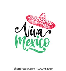 Viva Mexico, hand lettering. Vector calligraphy with illustration of sombrero. Used for greeting card, poster design.