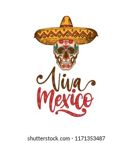 Viva Mexico, hand lettering. Vector calligraphy with illustration of skull in sombrero. Used for greeting card, poster design.