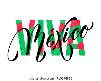 Viva Mexico lettering for Mexico Independence day in United Mexican States. Vector modern calligraphy text in red and green national flag color for celebration design