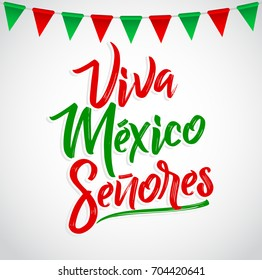 Viva Mexico Senores - Viva Mexico gentlemen spanish text, mexican holiday vector lettering