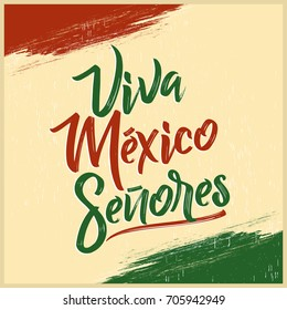 Viva Mexico Senores - Viva Mexico gentlemen spanish text, mexican holiday vector lettering