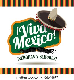 VIva Mexico sombrero and mustache. EPS 10 vector.