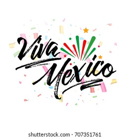 Viva Mexico, traditional mexican phrase holiday, lettering vector illustration with colorful confetti