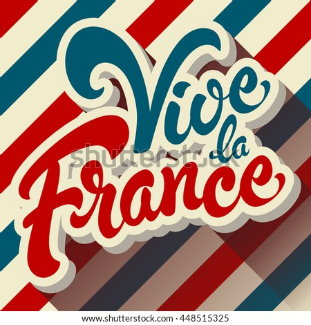 Vive La France Hand Drawn Lettering Stock Vector Royalty Free