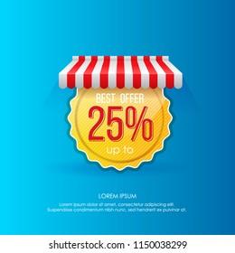 Vivid design of golden round sticker under striped tent advertising best offer up to 25% on vivid blue backdrop