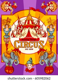 Vivid Vintage Circus Show Detailed poster. Colored Sketch composition. Circus red and white Circus  Tent vector hand-drawn illustration. Acrobats, girls,elephants, clowns.
