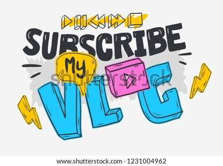 Vlog Video Blog Social Media Cartoon Style Design Subscribe My Call To Action Vector Graphic