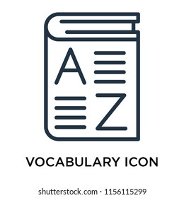 Vocabulary icon vector isolated on white background, Vocabulary transparent sign , thin pictogram or outline symbol design in linear style