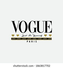 vogue just be yourself love paris for t-shirt slogan
