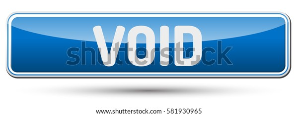 VOID - Abstract beautiful button with text.