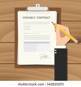 void voidable contract illustration with businessman hand signing a paper document on clipboard on top of the wooden table