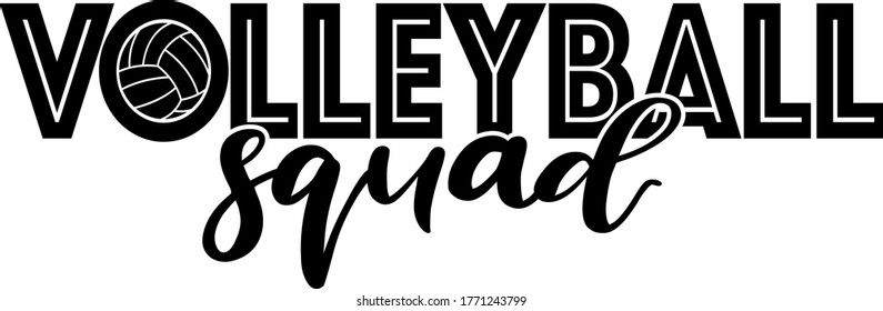 Volleyball squad quote. Volleyball ball vector
