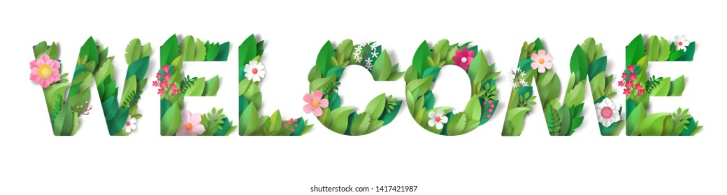 Volume inscription Welcome from the leaves and flowers. Isolated letters with realistic shadows