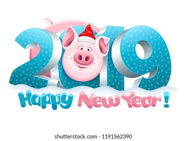 Volumetric digits 2019 in the snow and cute fun pig, zodiac symbol of the 2019 Year. Cheerful inscription Happy New Year. Vector illustration.