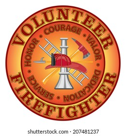Volunteer Firefighter Courage is a fire department or volunteer firefighter design with firefighter tools