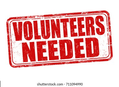 Image result for volunteers needed sign