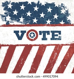 Vote. american flag grunge background. Vector design presidential election.