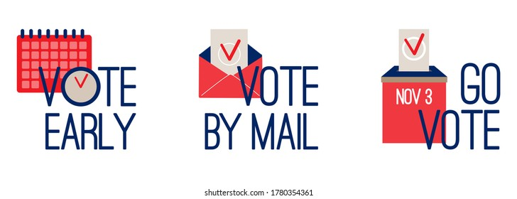 Vote early, vote by mail, go vote - USA presidential election colorful Icons, stickers set. Calendar, clock, envelope, ballot, bulletin box, choice check mark. Flat Vector isolated on white background
