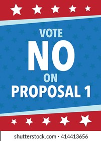 Vote NO on proposal one political poster