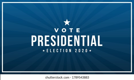 Vote presidentila election 2020 modern banner, sign, cover, design concept with white text and star on a abstract blue background.
